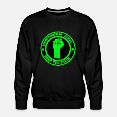 Northern Soul Northern Soul Keep the Faith - Men's Premium Sweatshirt