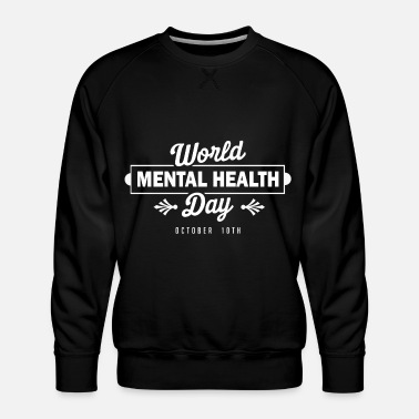 Health World Mental Health Gift Idea - Premiumtröja herr