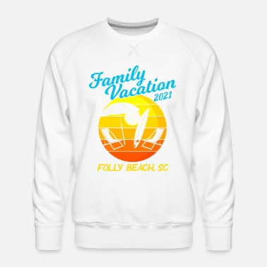 Familievakantie South Carolina 2021 Folly Beach - Mannen premium sweater