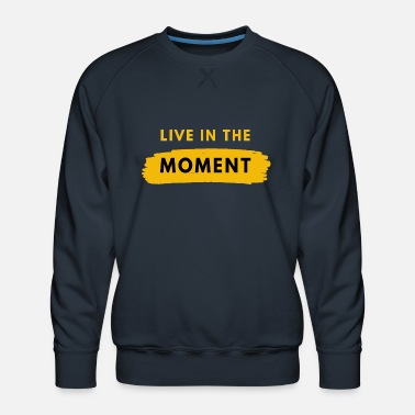 Groove LIVE IN THE MOMENT - Men's Premium Sweatshirt
