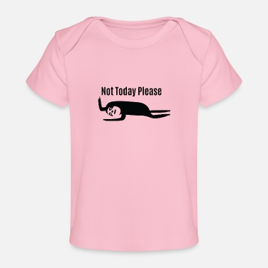 Standby Faultier - Sloth / Not Today - Chill'n / Relaxen - Baby Bio-T-Shirt