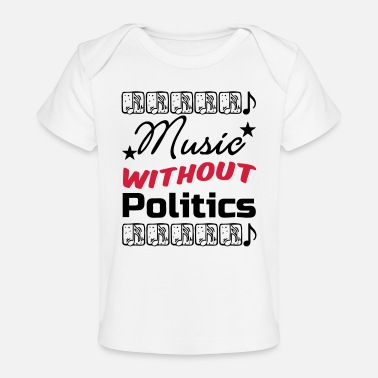 Eurovision Song Contest Music without Politics Geschenk - Baby Bio-T-Shirt