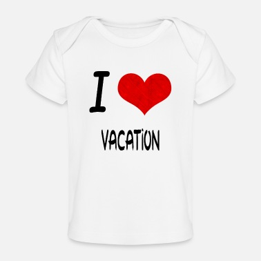 I Love Hobby Present bday VACATION - Baby Bio-T-Shirt