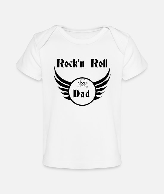 Father's Day Baby T-Shirts - Rock and roll dad - Organic Baby T-Shirt white