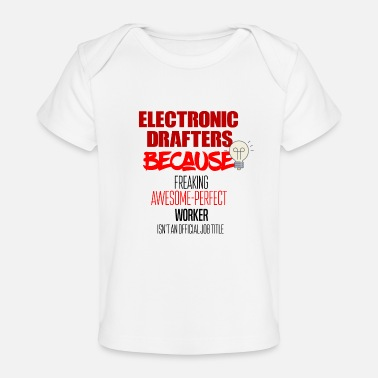 Electronic Electronic Drafters - Baby Bio-T-Shirt