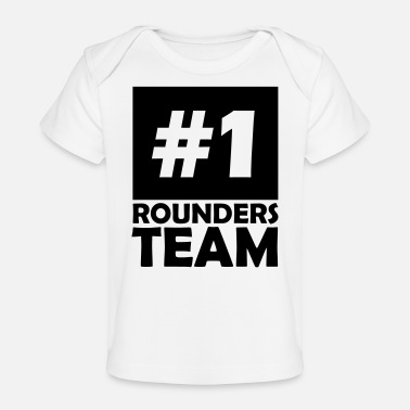 Rounders number one rounders team - Organic Baby T-Shirt