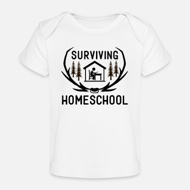Back To School Surviving Homeschool Funny Ironic Quote - Organic Baby T-Shirt