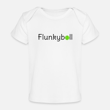 Flunkyball drinking game Beer Party - Organic Baby T-Shirt