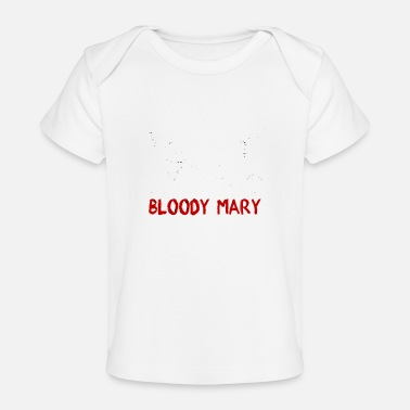 Bloody Bloody Mary - Organic Baby T-Shirt