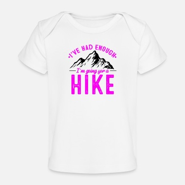 Mountains It's enough I go hiking in winter - Organic Baby T-Shirt