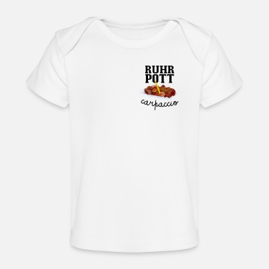 Pommesbude Ruhrpott Carpaccio Currywurst Pommesbude Lustig - Baby Bio-T-Shirt