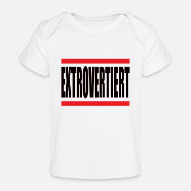 Hip EXTROVERTIERT - Baby Bio-T-Shirt