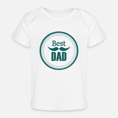 Daddy Best Dad Vater Daddy Papi Papa Dad - Baby Bio-T-Shirt