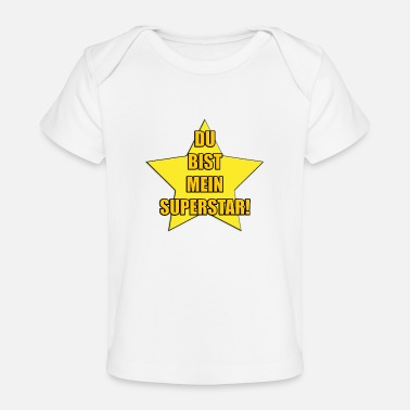 Superstar DU BIST MEIN SUPERSTAR! - Baby Bio-T-Shirt