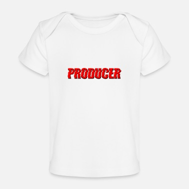 Producer Producer Producer - Organic Baby T-Shirt