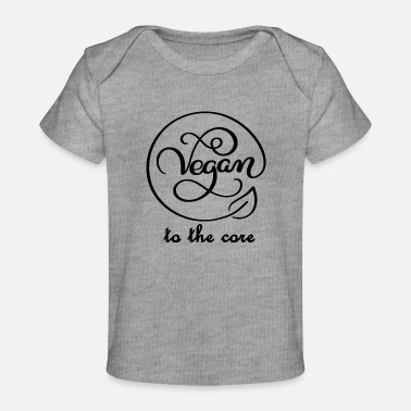 Core vegan to the core - Organic Baby T-Shirt