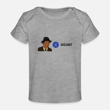 Meme Press x to doubt - T-shirt bio Bébé