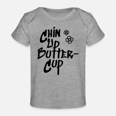 Chin Up Chin Up Butter Cup - Organic Baby T-Shirt