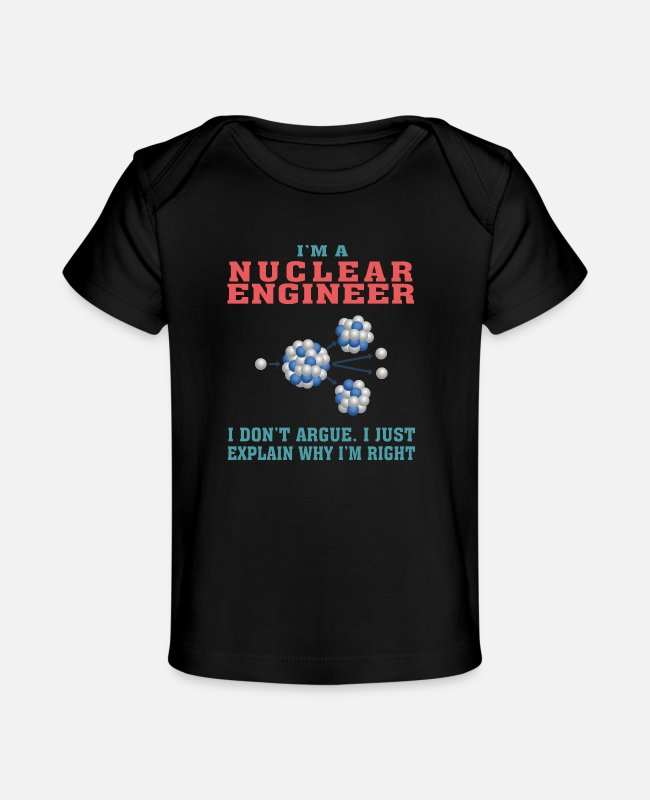 Chernobyl Baby T-Shirts - Best Nuclear Engineer Tshirt, Funny Quote - Organic Baby T-Shirt black