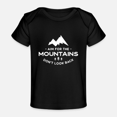 Aims aim for the mountains - Organic Baby T-Shirt