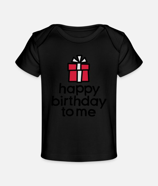 Oude Baby shirts - Happy birthday to me - Baby bio-T-shirt zwart