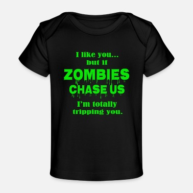 Born In Zombies chase us - Organic Baby T-Shirt