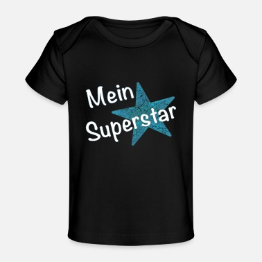 Superstar mein Superstar - Baby Bio-T-Shirt