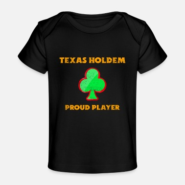 Texas Hold'em Texas Holdem Poker - Funny Poker, Texas Holdem - Baby Bio-T-Shirt