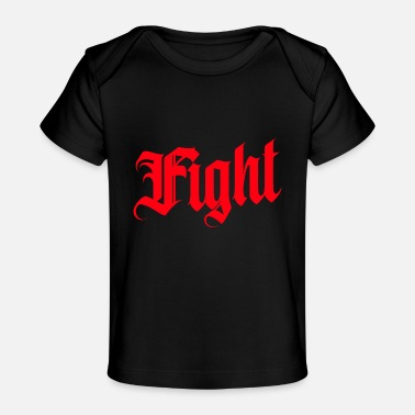 Fight Fight - Organic Baby T-Shirt