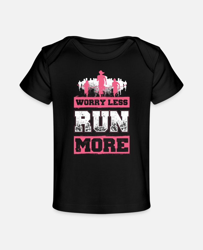 Renner Baby T-Shirts - Worry Less - Run More - EN - Organic Baby T-Shirt black