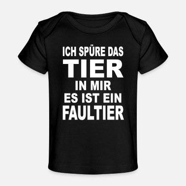 Faultier Tier in mir Faultier Lustiger Spruch - Baby Bio-T-Shirt