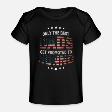 Grandad Only The Best Dads Get Promoted To Nonno - Organic Baby T-Shirt