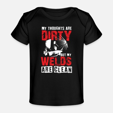 Sculptural Process My welds are clean soldering - Organic Baby T-Shirt