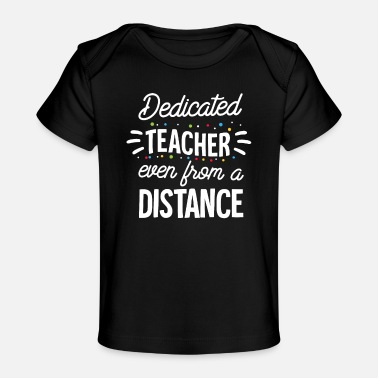Gift Dedicated Teacher Quarantine Teacher Funny Teacher - Baby Bio-T-Shirt