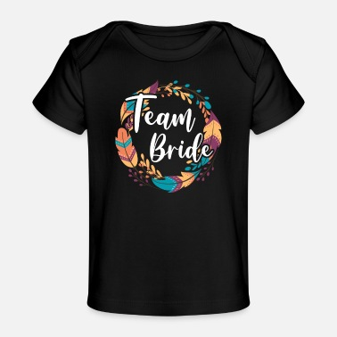Verloving Team Bruid als bruid Boho Veren Engagement JGA - Baby bio-T-shirt