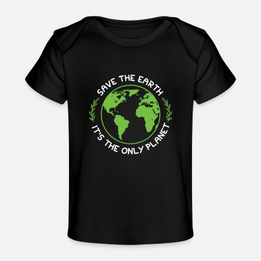 Protection Climate protection nature protection - Organic Baby T-Shirt