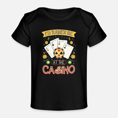 Vegas Rather Be At The Casino - Geschenk - Baby Bio-T-Shirt