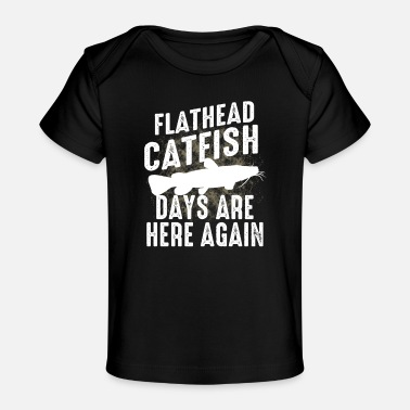 Game Funny Flathead Catfish Fishing Freshwater Fish - Organic Baby T-Shirt