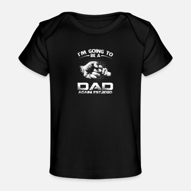 Soon To Be Promoted Dad Again Est 2020 - Organic Baby T-Shirt
