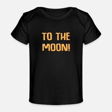 Mathematics To the moon Accountant Profession Gift Finance - Organic Baby T-Shirt