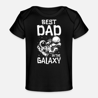 Skull And Crossbones Best Dad in the Galaxy - Organic Baby T-Shirt