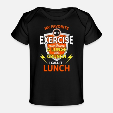 Cross My Favorite Exercise Lunch - Funny Sport Gift - Organic Baby T-Shirt