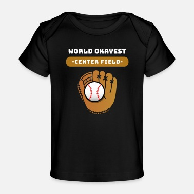 Pitcher Center Field Baseball Left Right Field Spruch - Baby Bio-T-Shirt