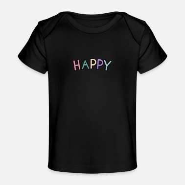 Self Care Self Care Happy - Organic Baby T-Shirt