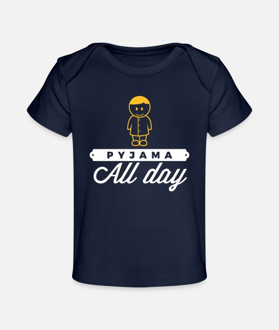 Bed Baby T-Shirts - Throughout The Day In Your Pajamas! - Organic Baby T-Shirt dark navy