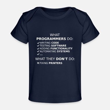 Program What programmers do and what they don't do (white) - Organic Baby T-Shirt