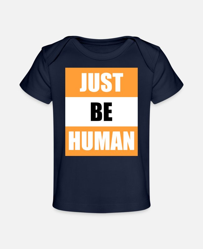 Cool Story Baby T-Shirts - Just be human - Organic Baby T-Shirt dark navy