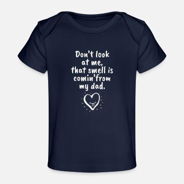Don/'t Look At Ich Geruch Ist My Dad Strampler Weste Baby Kleidung Lustig