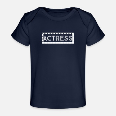 Casting Actress - Acting Lover - Baby Bio-T-Shirt