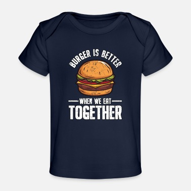 Burger Lustig Fast Food Burger Hamburger Cheeseburger - Baby Bio-T-Shirt